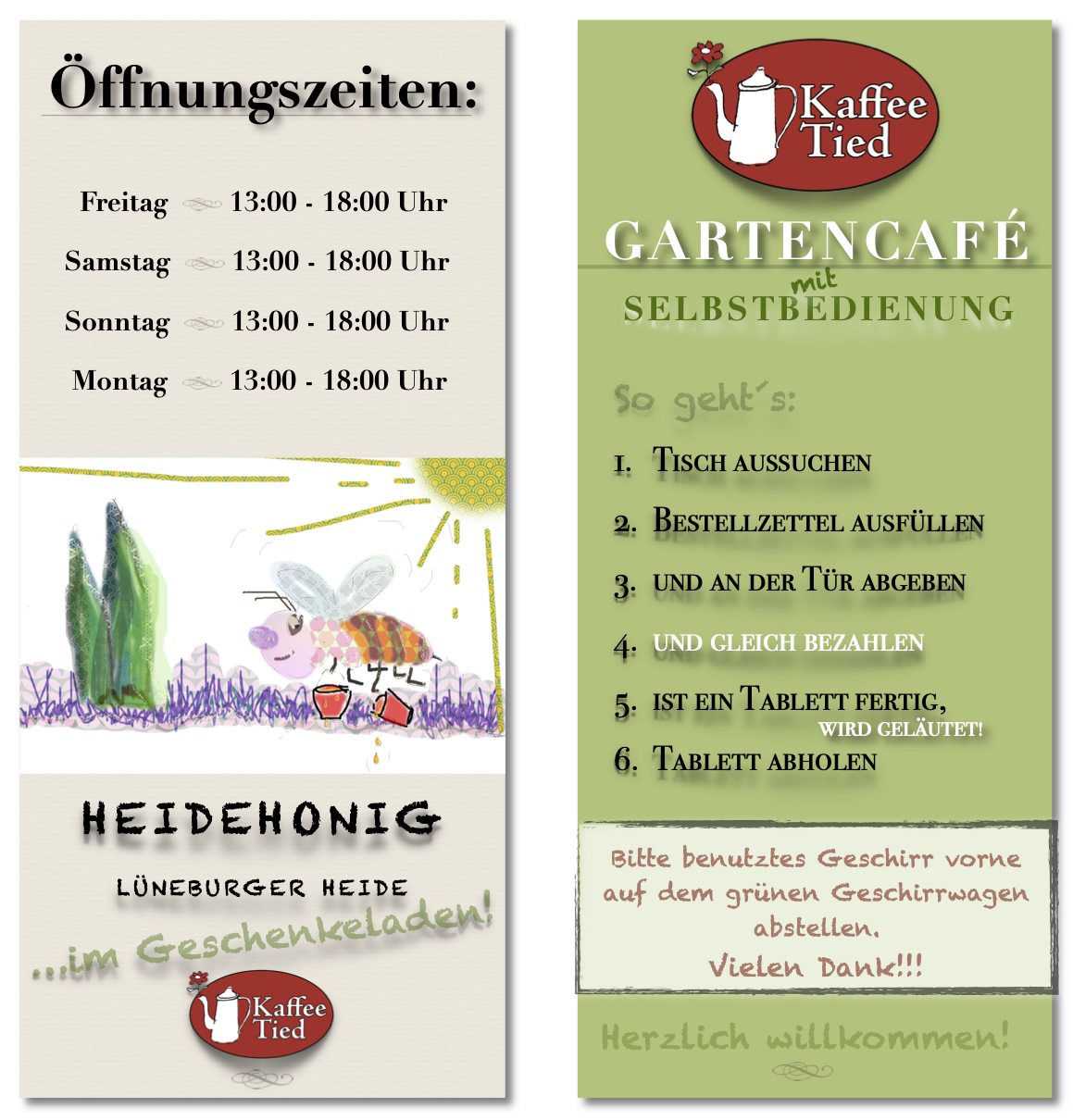 Derzeit Gartencafé und Außer-Haus-Verkauf mit geänderten Öffnungszeiten. Herzlich willkommen!
